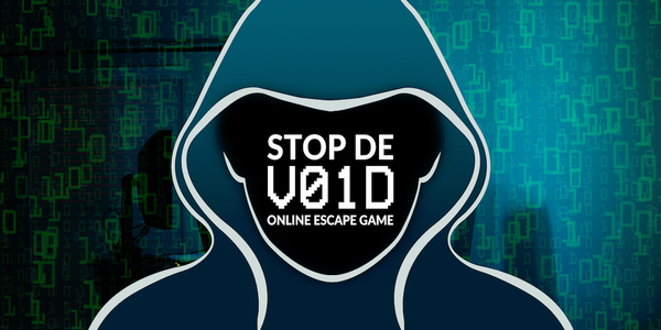 Online Escape Game Stop the VOID